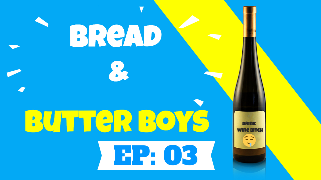 Bread and Butter Boys Episode 3
