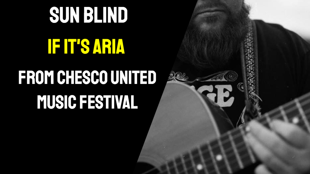 Sun Blind – If It's Aria Acoustic (#Chescounited)
